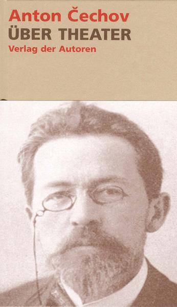Über Theater als Buch von Anton Tschechow