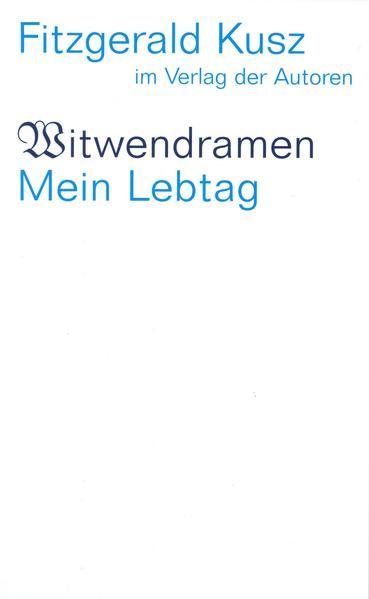 Witwendramen / Mein Lebtag als Buch