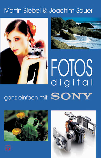 Fotos digital - ganz einfach mit Sony als Buch