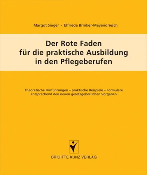 Der Rote Faden für die praktische Ausbildung in den Pflegeberufen als Buch