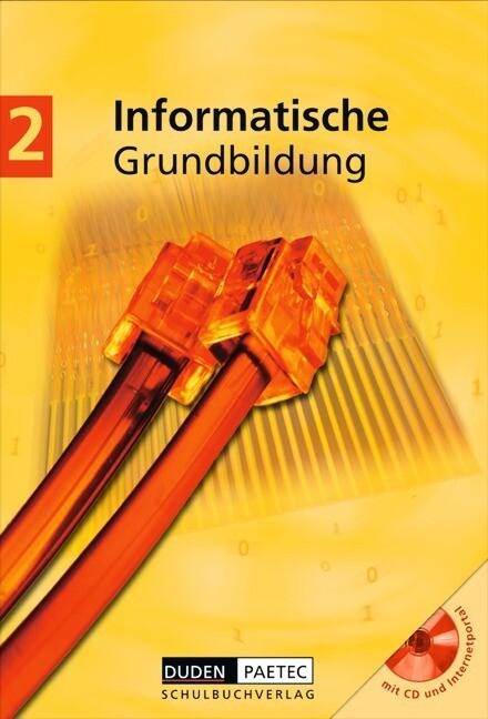 Informatische Grundbildung 2. Mit CD-ROM als Buch