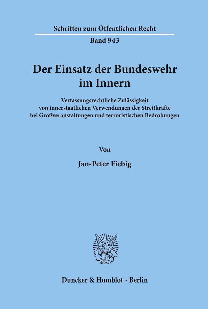 Der Einsatz der Bundeswehr im Innern als Buch