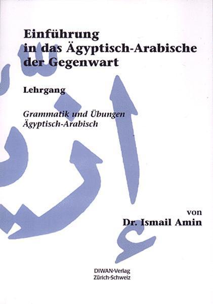 Einführung in das Ägyptisch-Arabische der Gegenwart als Buch