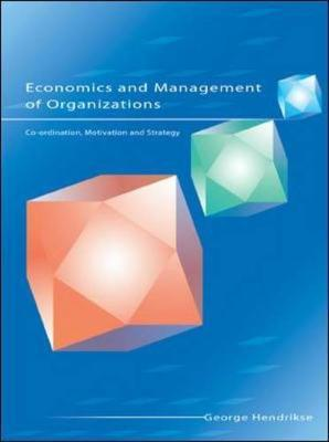 Economics and Management of Organizations: Co-ordination, Motivation and Strategy als Buch (kartoniert)