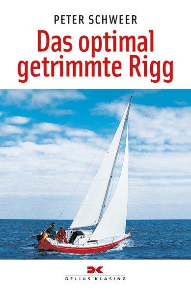 Das optimal getrimmte Rigg als Buch