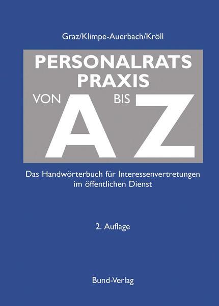 Personalratspraxis von A bis Z als Buch