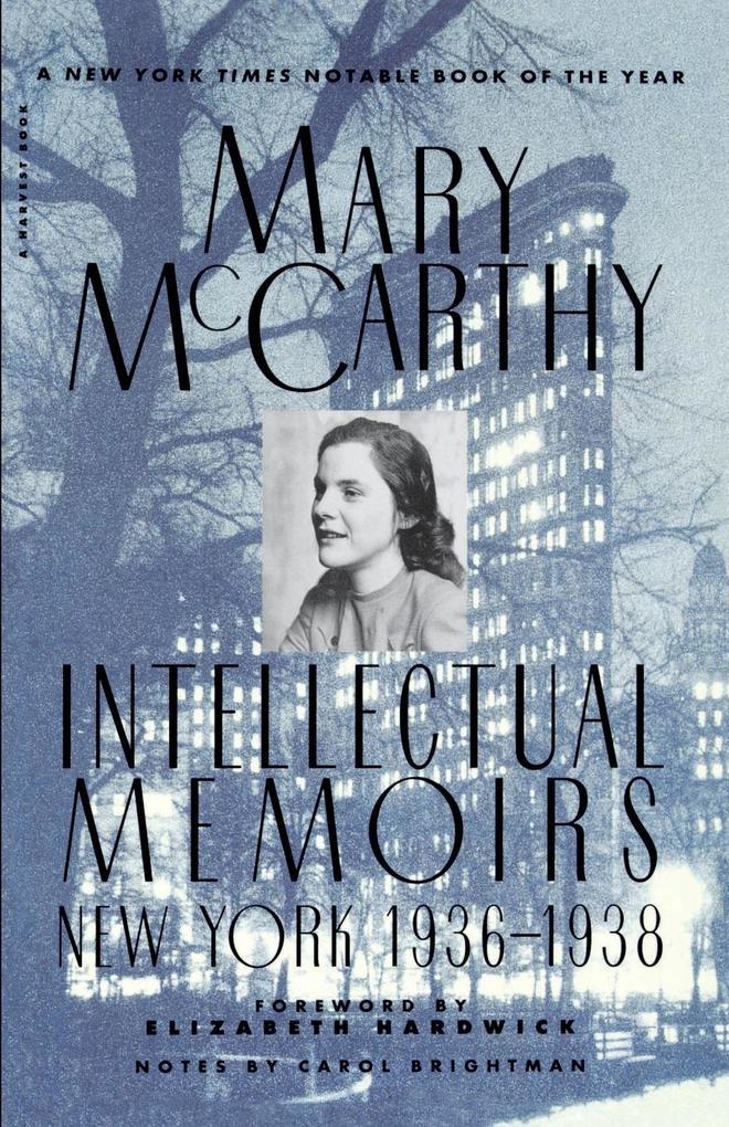 Intellectual Memoirs: New York, 1936-1938 als Taschenbuch