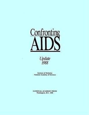 Confronting AIDS:: Update 1988 als Taschenbuch