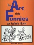 The Art of the Funnies: An Aesthetic History