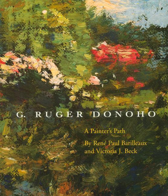 G. Ruger Donoho: A Painterâ (Tm)S Path als Taschenbuch