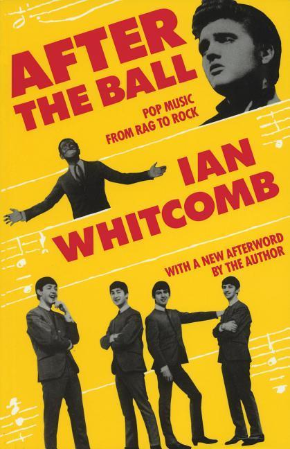After the Ball: Pop Music from Rag to Rock als Taschenbuch