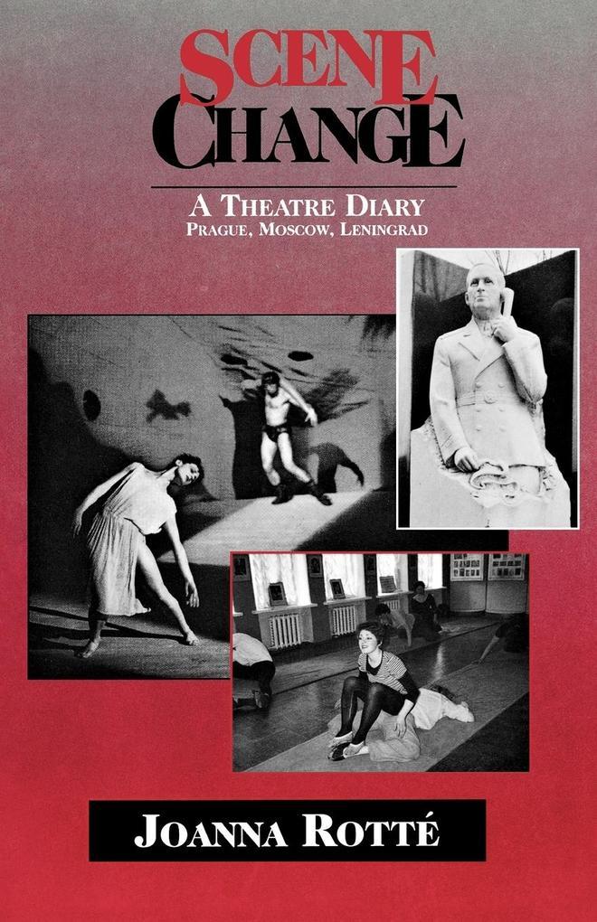 Scene Change - A Theatre Diary: Prague, Moscow, Leningrad als Taschenbuch