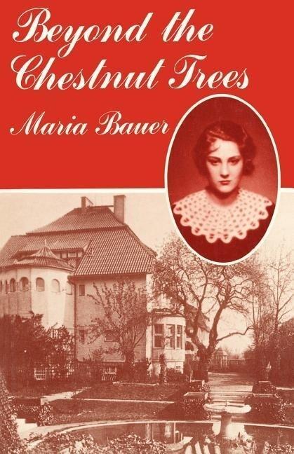 Beyond the Chestnut Trees als Taschenbuch