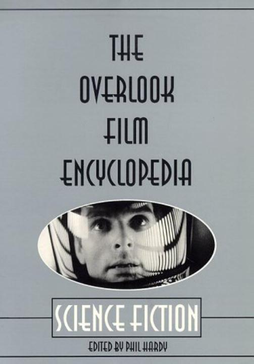 The Overlook Film Encyclopedia: Science Fiction als Taschenbuch