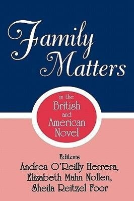 Family Matters in the British and American Novel als Taschenbuch