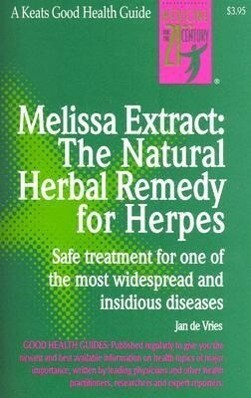 Melissa Extract: The Natural Remedy for Herpes als Taschenbuch
