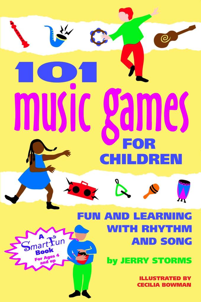 101 Music Games for Children: Fun and Learning with Rhythm and Song als Taschenbuch