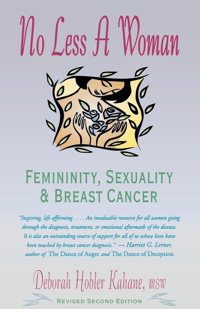 No Less a Woman: Femininity, Sexuality, and Breast Cancer als Taschenbuch