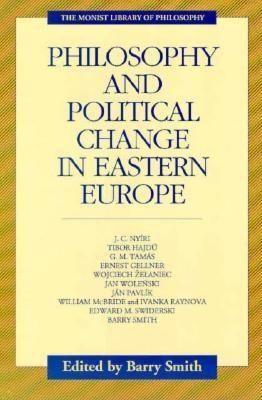 Philosophy and Political Change in Eastern Europe als Taschenbuch