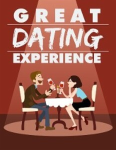 Great Dating Experience als eBook Download von ...