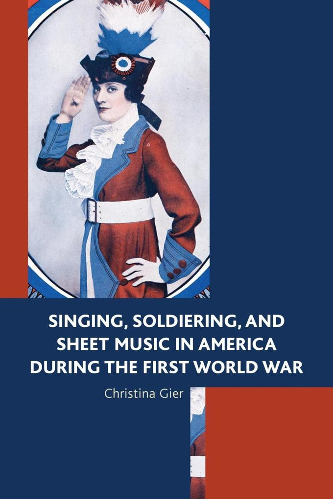 Singing, Soldiering, and Sheet Music in America...