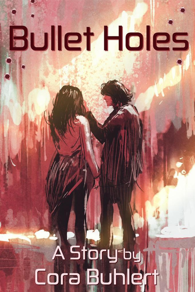 Bullet Holes (In Love and War, #8) als eBook