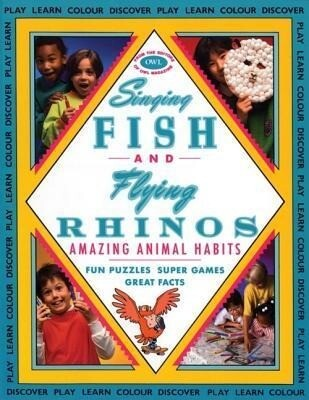 Singing Fish and Flying Rhinos: Amazing Animal Habits als Taschenbuch