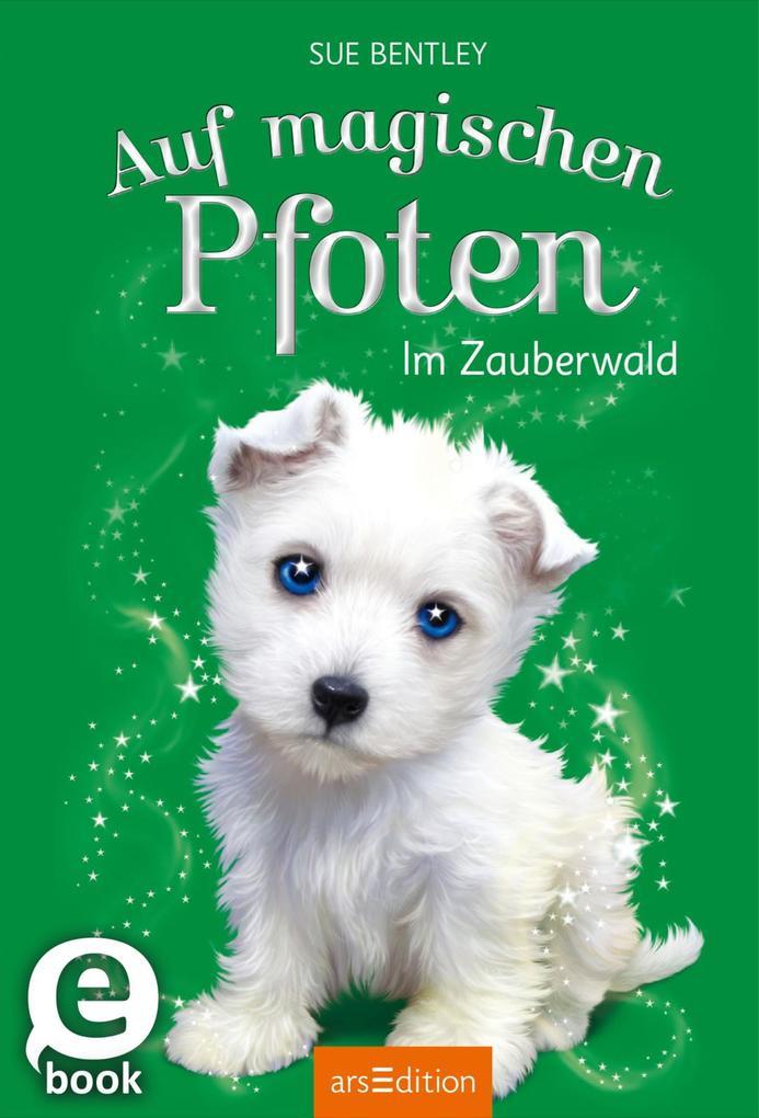 Auf magischen Pfoten - Im Zauberwald als eBook ...