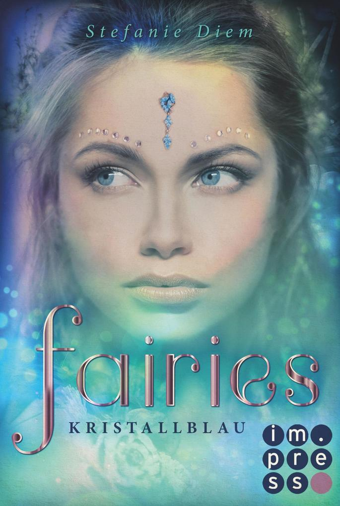 Fairies 1: Kristallblau als eBook