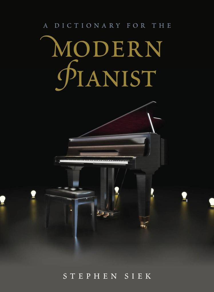 A Dictionary for the Modern Pianist als eBook D...