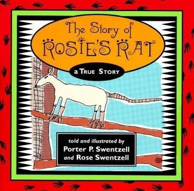 The Story of Rosie's Rat a True Story als Buch