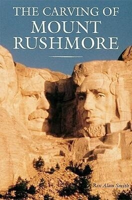The Carving of Mount Rushmore: Photographs by Peter Turnley; Forewords by Edouard Boubat and Robert Doisneau; Text by Adam Gopnik and Peter Turnley als Taschenbuch