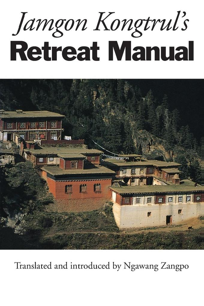Jamgon Kongtrul's Retreat Manual als Buch
