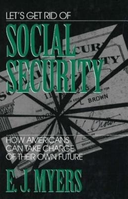 Let's Get Rid of Social Security als Buch