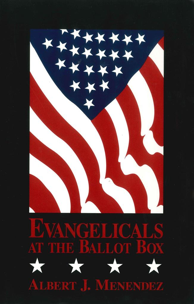 Evangelicals at the Ballot Box als Buch