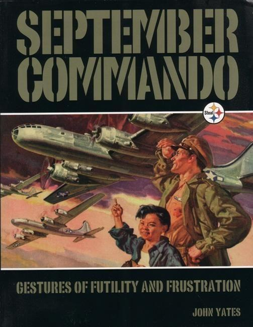 September Commando: Gestures of Futility and Frustration als Taschenbuch