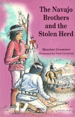 The Navajo Brothers and the Stolen Herd als Taschenbuch