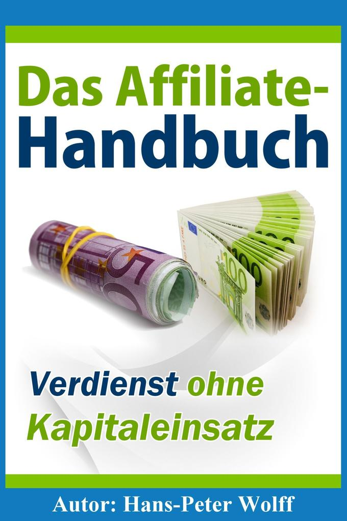 Das Affiliate-Handbuch als eBook Download von H...