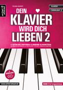 Dein Klavier wird Dich lieben - Band 2