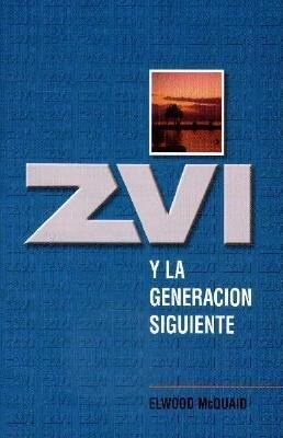 Zvi y la Generacion Siguiente = Zvi and the Next Generation als Taschenbuch