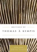 WRITINGS OF THOMAS KEMPIS