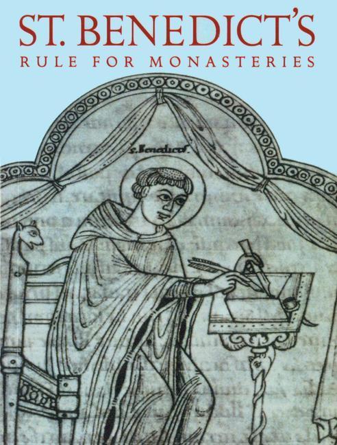 St. Benedict's Rule for Monasteries als Taschenbuch