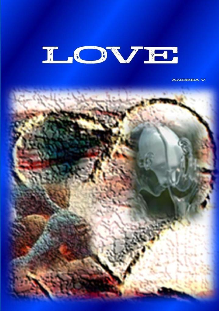 LOVE als Taschenbuch von Andrea Varini