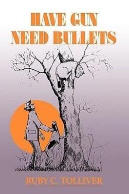 Have Gun, Need Bullets-P als Taschenbuch