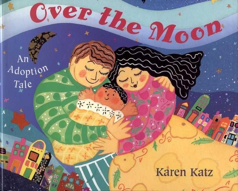 Over the Moon: An Adoption Tale als Taschenbuch