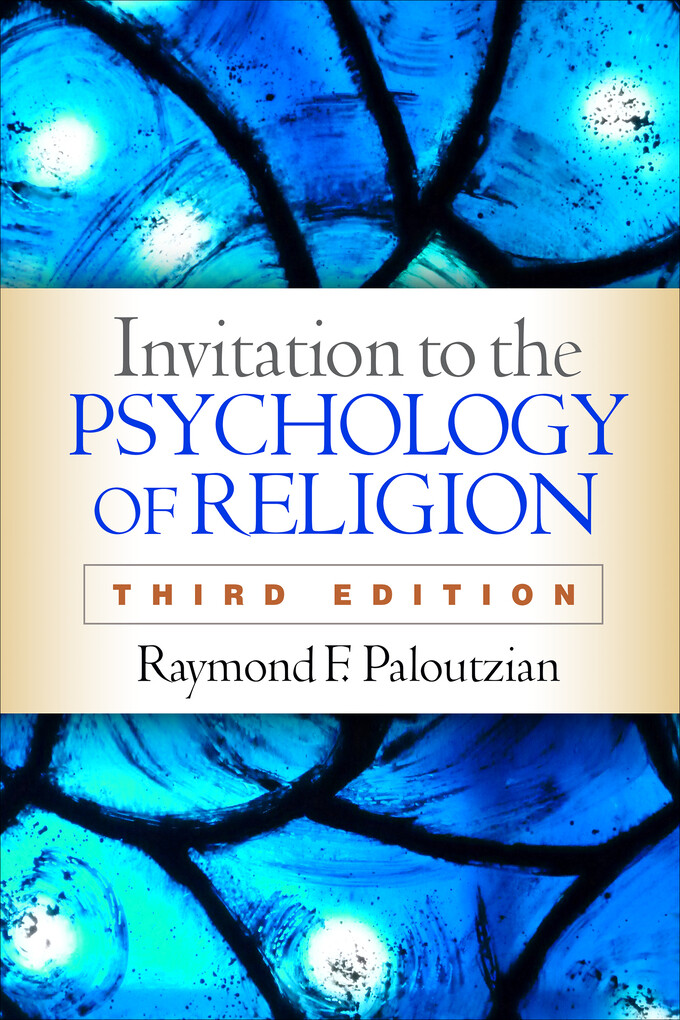 Invitation to the Psychology of Religion, Third...