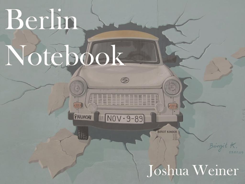 Berlin Notebook als eBook Download von Joshua W...