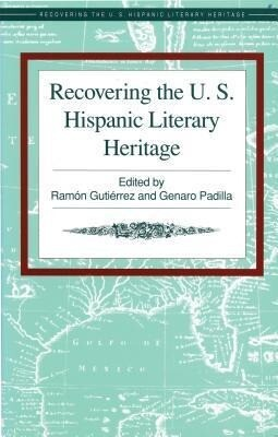 Recovering the U.S. Hispanic Literary Heritage als Buch