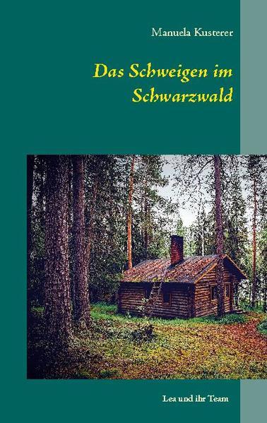 Das Schweigen im Schwarzwald als Buch