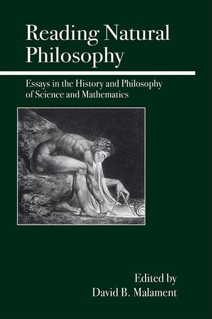 Reading Natural Philosophy: Essays in the History and Philosophy of Science and Mathematics als Taschenbuch
